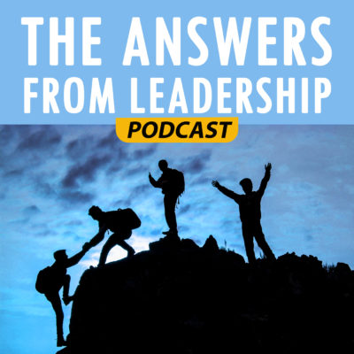 The Answers From Leadership Podcast with Joe LaLonde